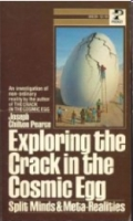 Cover of Exploring the Crack in the Cosmic Egg by Joseph Chilton Pearce